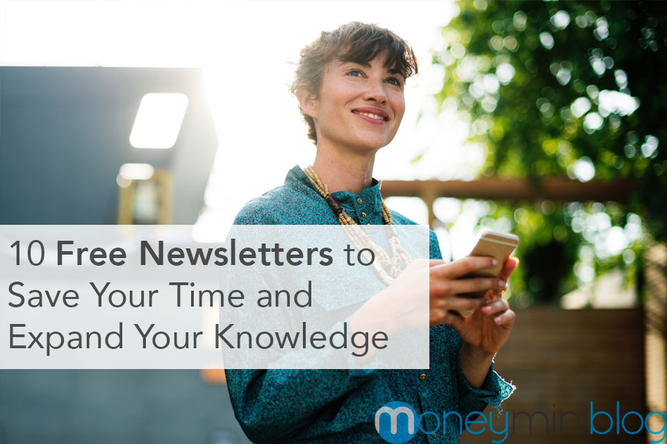 10 Free Newsletters to Save Your Time and Expand Your Knowledge