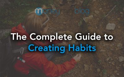 The Complete Guide to Creating Positive Habits
