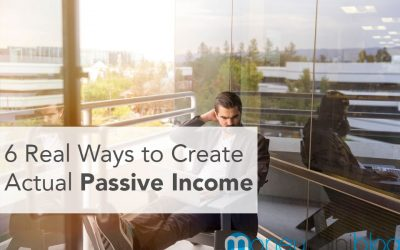6 Real Ways to Create Actual Passive Income