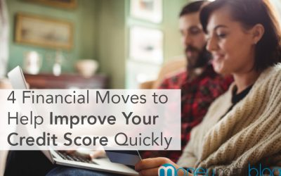 4 Financial Moves to Help Improve Your Credit Score Quickly