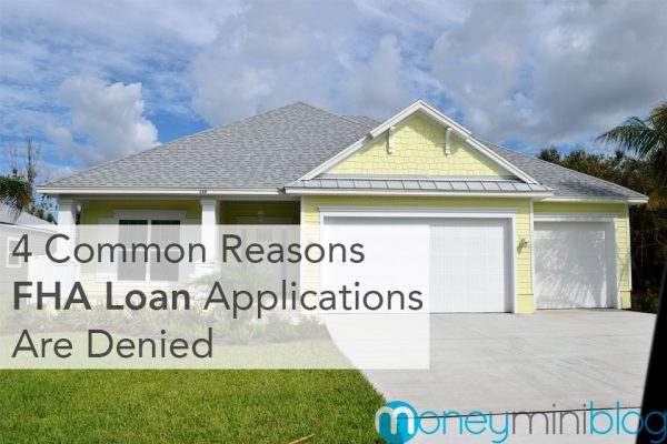 4 Common Reasons FHA Loan Applications are Denied