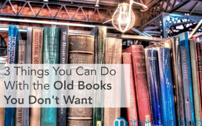 3 Things You Can Do With the Old Books You Don't Want