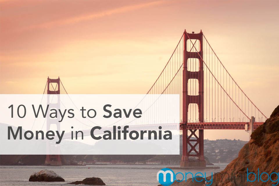 10 Ways to Save Money in California