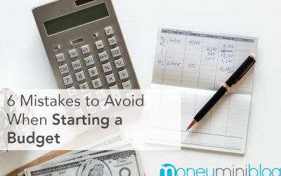 6 Mistakes to Avoid When Starting a Budget