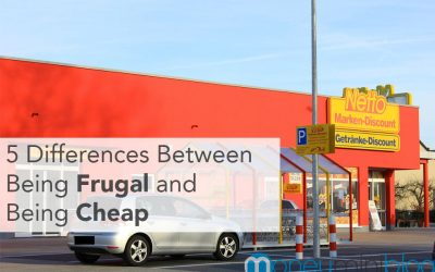 5 Differences Between Being Frugal and Being Cheap