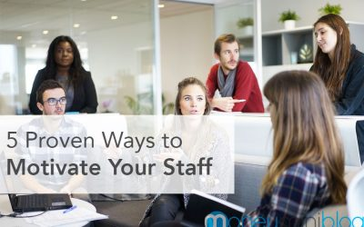 5 Proven Ways to Motivate Your Staff
