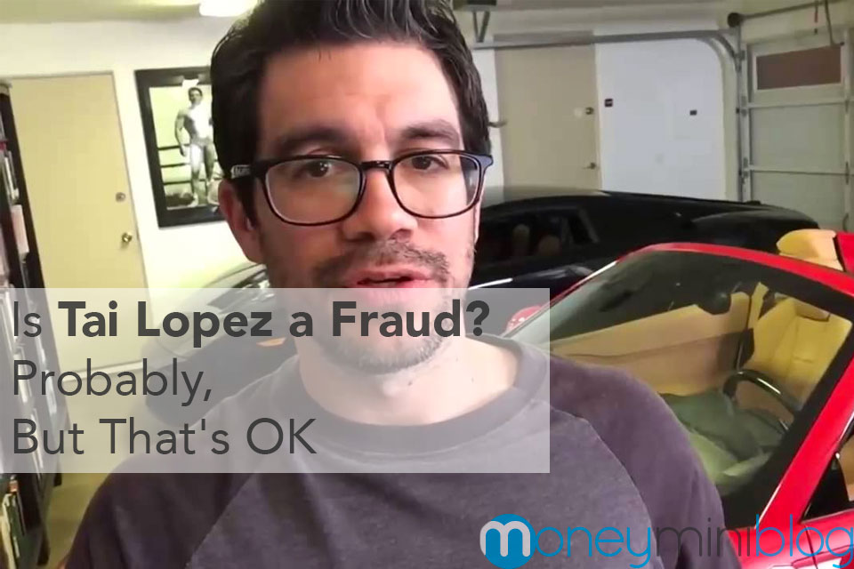 is tai lopez a fraud probably but that s ok