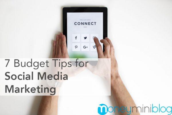 Budget Tips for Social Media Marketing